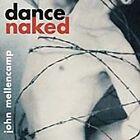 John Mellencamp - Dance Naked (Parental Advisory, 2003)