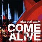 Daniel Ash - Come Alive (2005)
