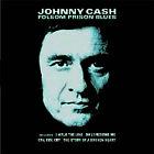 Johnny Cash - Folsom Prison Blues [Musical Memories] (2005)