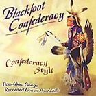 Blackfoot Confederacy - Confederacy Style ( Pow-Wow Songs Live at Post Falls/Live Recording, 2006)