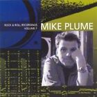 Mike Plume - Rock And Roll Recordings Vol.1 (2006)