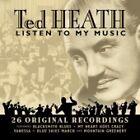 Ted Heath - Listen to My Music [Prism] (2003)