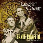 Ernie Chaffin - Laughin and Jokin (2006)