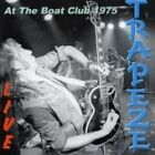 Trapeze - Live at the Boat Club 1975 (Live Recording, 2003)