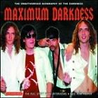 The Darkness - Maximum Darkness (2005)