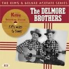 The Delmore Brothers - Fifty Miles to Travel (2005)