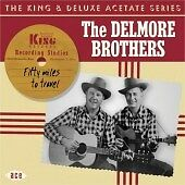 Fifty Miles To Travel, Delmore Brothers, Very Good CD