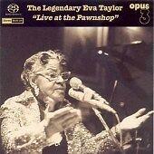 EVA TAYLOR - LEGENDARY: LIVE AT THE PAWNSHOP * NEW CD