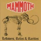 Mammoth - Leftovers, Relics and Rarities (2007)