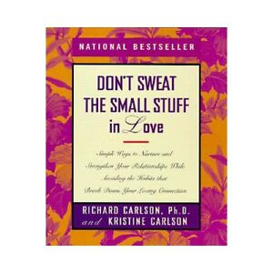 NEW Don't Sweat the Small Stuff in Love - Carlson, Rich