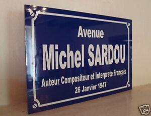 Replique-Plaque-de-Rue-Avenue-Place-Michel-SARDOU-19-Frais-de-port-INCLUS