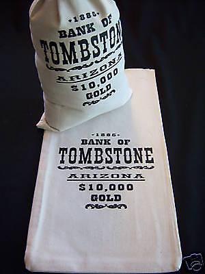 1 Canvas  Money Bag  Dollar   Bank Coin Sack   Tombstone Arizona    9 X17
