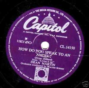 UK-15-039-54-DEAN-MARTIN-78-HOW-DO-YOU-SPEAK-TO-AN-ANGEL-E