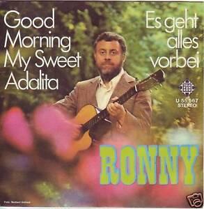 """""""7"""" - RONNY - Good Morning my sweet Adalita - Zwettl, Österreich - Vorwort Sollten Sie mit einem erhaltenen Artikel nicht zufrieden sein, wenden Sie sich bitte zunächst per E-Mail an mich. Bei berechtigten Mängeln etc. bin ich natürlich gerne bereit eine für Sie zufriedenstellende Lösung anzust - Zwettl, Österreich"""