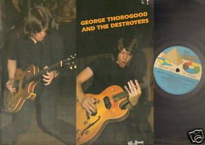 GEORGE THOROGOOD & THE DESTROYERS Same Selftitled LP