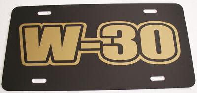 W-30 Engine Sze License Plate Hurst Oldsmobile 442 Cutlass 350 400 455 Ram Air