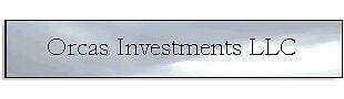 Orcas Investments LLC