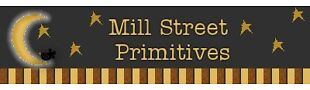 MILL STREET PRIMITIVES