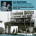 Doing The Hambone At Kelly's Vol.2 von Lu & Yerba Buena Jazz Watters (2002)