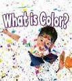 What Is Color? von Tea Benduhn (2009, Taschenbuch)