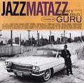 Jazzmatazz Vol.2-New Reality von GURU (1995)