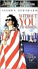 Without You Im Nothing (VHS, 2000)