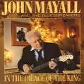 In The Palace Of The King von John & The Bluesbreakers Mayall (2007)