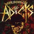 Life Goes On von The Adicts (2009)