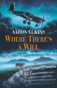 Elkins-Aaron-J-Where-Theres-a-Will-Book