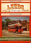 Leeds in the Age of the Tram 1950 - 59 (The Nostalgia Collection) Twidale, Graha