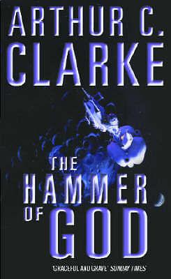 Hammer Of God, C. Clarke CBE, Sir Arthur, Very Good Book