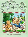 Pudding and Pie: Favourite Nursery Rhymes, , Very Good Book
