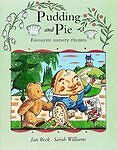 """""""AS NEW"""" , Pudding and Pie: Favourite Nursery Rhymes, Paperback Book"""