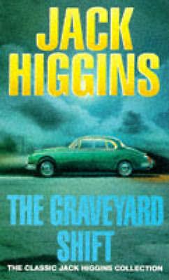 (Good)-Graveyard Shift (Classic Jack Higgins Collection) (Paperback)-Higgins, Ja