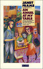 An Angel at My Table by Janet Frame (Paperback, 1987)