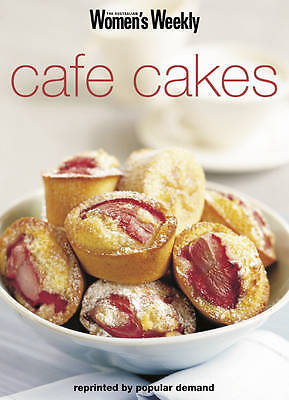 """""""AS NEW"""" Cafe Cakes: Cafe Cakes and Puddings (""""Australian Women's Weekly"""" Home L"""