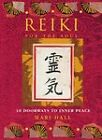 Reiki for the Soul: 10 Doorways to Inner Peace by Mari Hall (Paperback, 2000)