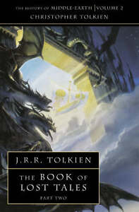 The-Book-of-Lost-Tales-2-Pt-2-History-of-Middle-Earth-J-R-R-Tolkien-Very
