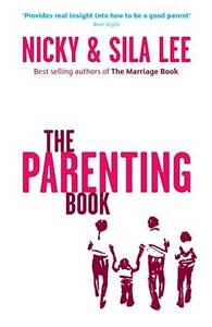 The-Parenting-Book-by-Nicky-Lee-Sila-Lee-Paperback-2009-9781905887361