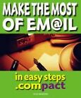 Make the Most of E-mail by Nick Vandome (Paperback, 2000)