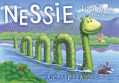 Nessie the Loch Ness Monster by Richard Brassey (Paperback, 2010)