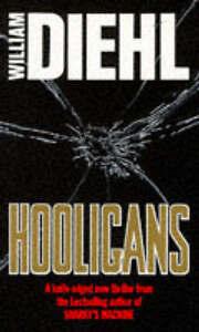 Hooligans, William Diehl