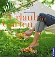 Urlaub im Garten von Robert Sulzberger (2010, Gebundene Ausgabe)