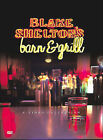 Blake Sheltons Barn  Grill: The Video Collection (DVD, 2004)