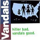 The Vandals - Hitler Bad, Vandals Good (1999)