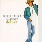 Dwight Yoakam - Hillbilly Deluxe (1987)
