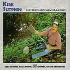 Kirk Sutphin - Old Roots & New Branches (2000)