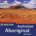 Various Artists - Rough Guide to Australian Aboriginal Music [1999] (1999)