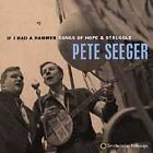 Pete Seeger - If I Had a Hammer (Songs of Hope & Struggle, 1998)