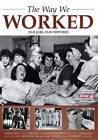 The Way We Worked by Trinity Mirror (Paperback, 2010)